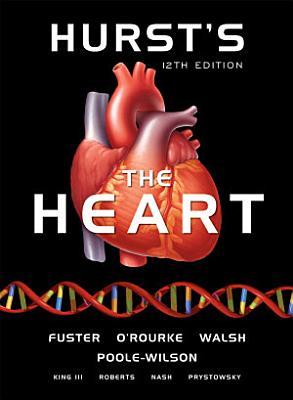 Hurst s the Heart  12th Edition PDF