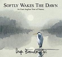 Softly Wakes the Dawn PDF
