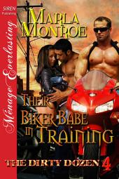Their Biker Babe in Training [The Dirty Dozen 4]