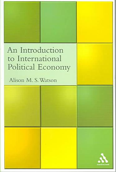 An Introduction to International Political Economy PDF