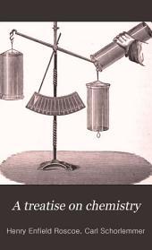 A Treatise on Chemistry: Volume 1