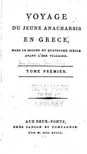 Voyage du jeune Anacharsis en Grèce dans le milieu du quatrième siècle avant l'ère vulgaire