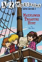 A to Z Mysteries Super Edition 2  Mayflower Treasure Hunt PDF