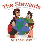 The Stewards: All Their Stuff