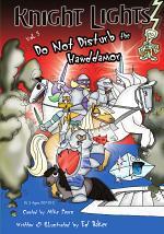 Knight Lights Vol. 3 - Do Not Disturb the Hawddamor