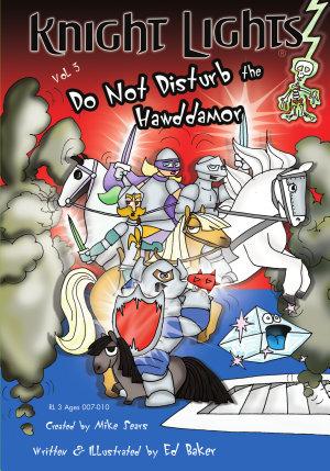 Knight Lights Vol  3   Do Not Disturb the Hawddamor