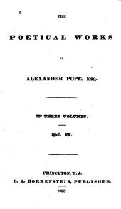 The Poetical Works of Alexander Pope, Esq: In Three Volumes, Volume 2