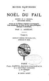 Œuvres facétieuses de Noël du Fail ...: Contes et discours d'Eurtrapel (fin). Appendice et index