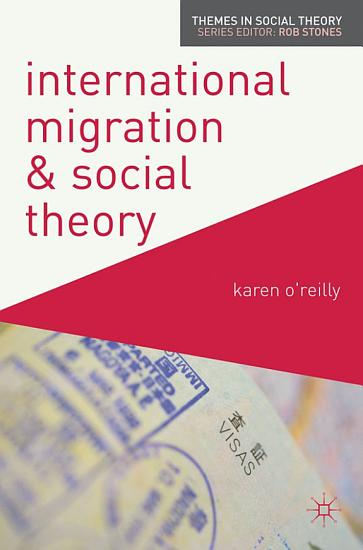 International Migration and Social Theory PDF