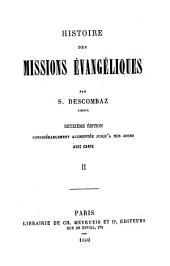 Histoire des missions évangéliques: avec carte, Volume2