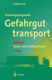 Schulungsprogramm Gefahrguttransport: Basiskurs Stück- und Schüttgutfahrer, Ausgabe 3