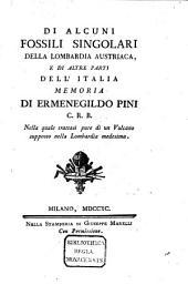 Di alcuni fossili singolari della Lombardia Austriaca