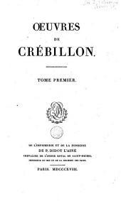 Oeuvres de Crébillon: Volume1