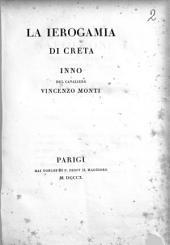 La Ierogamia di Creta. Inno del cavaliere Vincenzo Monti