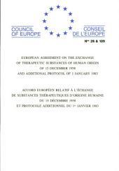 Accord européen relatif à l'échange de substances thérapeutiques d'origine humaine et Protocole additionnel (STE 26 et 109)