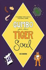 Gumbo for the Tiger Soul