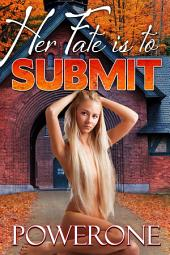 Her Fate is to Submit
