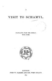 A visit to Shamyl (by a Prussian officer). Tr. from the Germ., with notes: Volume 7