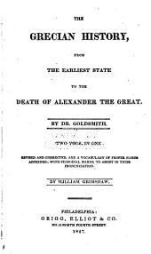 The Grecian History, from the Earliest State to the Death of Alexander the Great