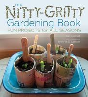 The Nitty Gritty Gardening Book PDF
