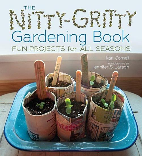 The Nitty Gritty Gardening Book PDF