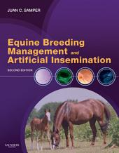 Equine Breeding Management and Artificial Insemination: Edition 2