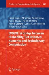EVOLVE- A Bridge between Probability, Set Oriented Numerics and Evolutionary Computation