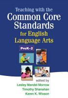 Teaching with the Common Core Standards for English Language Arts  PreK 2 PDF