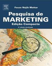 Pesquisa de marketing - edição compacta: Edição 5