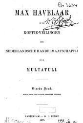 Max Havelaar of De koffie-veilingen der Nederlandsche handelmaatschappij