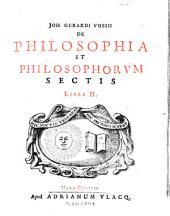 De philosophia et philosophorum sectis: libri 2. De philosophia, Volume 1