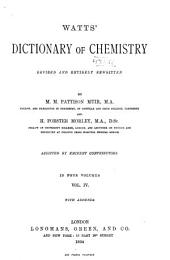Watts' Dictionary of Chemistry: Volume 4