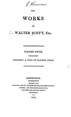 The Works of Walter Scott  Esq  Marmion  a tale of Flodden field PDF