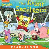 The Great Snail Race Read-Along Storybook (SpongeBob SquarePants)