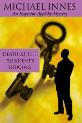 Death At The President's Lodging: Seven Suspects