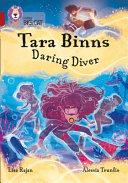 Tara Binns: Daring Diver: Band 14/Ruby (Collins Big Cat)
