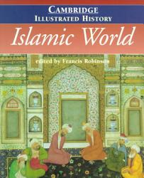The Cambridge Illustrated History Of The Islamic World Book PDF