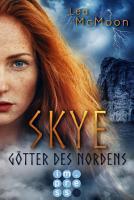 Skye  G  tter des Nordens PDF