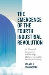 The Emergence Of The Fourth Industrial Revolution Book PDF