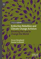 Extinction Rebellion and Climate Change Activism PDF