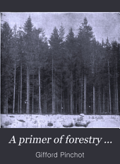 A Primer of Forestry ...
