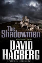 The Shadowmen: A Kirk McGarvey Novella
