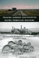 Tracks Across Continents  Paths Through History PDF