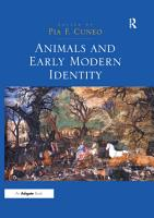 Animals and Early Modern Identity PDF
