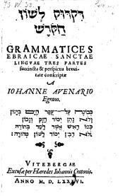Grammatices ebraicae sanctae linguae tres partes