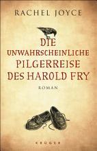 Die unwahrscheinliche Pilgerreise des Harold Fry PDF
