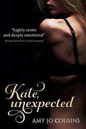 Kate, Unexpected: A Play It Again Novella