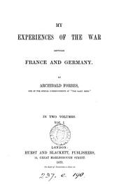 My experiences of the war between France and Germany: Volume 2