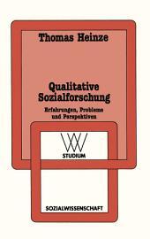 Qualitative Sozialforschung: Erfahrungen, Probleme und Perspektiven, Ausgabe 3