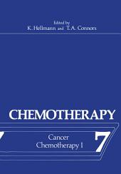 Chemotherapy: Volume 7 Cancer Chemotherapy I